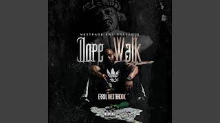 Dope Walk