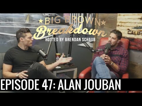 Big Brown Breakdown - Episode 47: Alan Jouban
