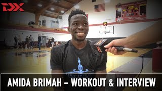 Amida Brimah NBA Pre-Draft Workout and Interview