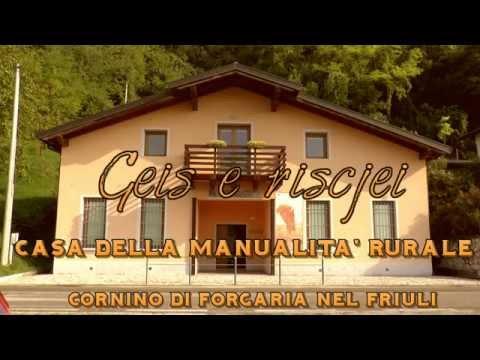 Casa della manualità rurale Geis e Riscjei