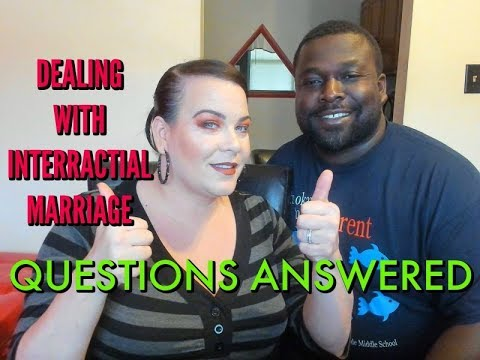 HUSBAND AND WIFE Q&A/ DEALING WITH  INTERRACIAL MARRIAGE