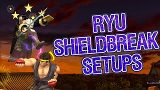 Ryu Shield Break Setups