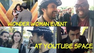WONDER WOMAN EVENT at Youtube Space LA (VLOG)!!! by The Reel Rejects