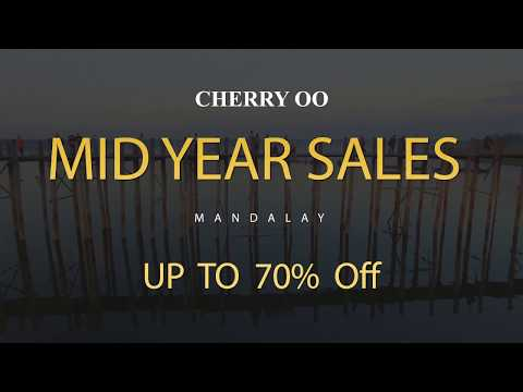 Cherry Oo Mid Year Sales Mandalay Promotion