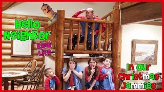 Hello Neighbor Real Life In Our Christmas Jammies / That YouTub3 Family