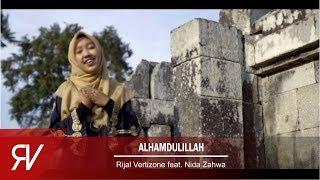 Video Alhamdulillah - Rijal Vertizone feat. Nida Zahwa MP3, 3GP, MP4, WEBM, AVI, FLV Agustus 2019
