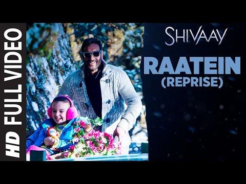 RAATEIN (Reprise) Full Video Song | SHIVAAY | Jasl