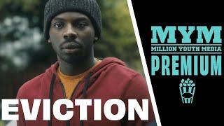 EVICTION (2017) | Drama Short Film | MYM