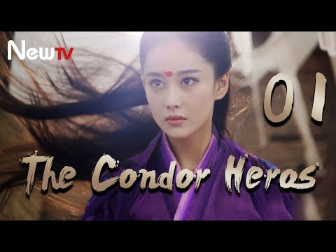 【Eng&Indo Sub】The Condor Heroes 01丨The Romance of the Condor Heroes (Version 2014)