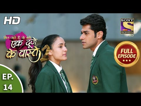 Ek Duje Ke Vaaste 2 - Ep 14 - Full Episode - 27th February, 2020