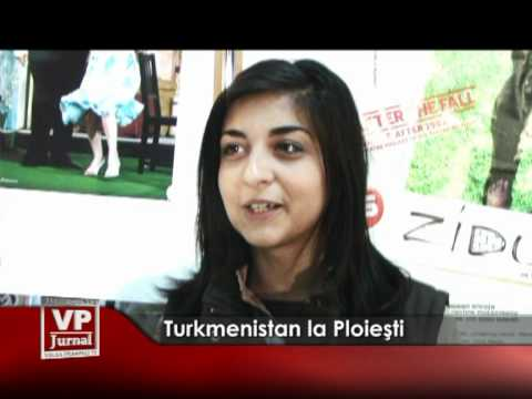 Turkmenistan la Ploieşti