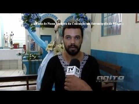 07-12-2013 - Tv Agito - em Serranópolis de Minas - Festa Religiosa -