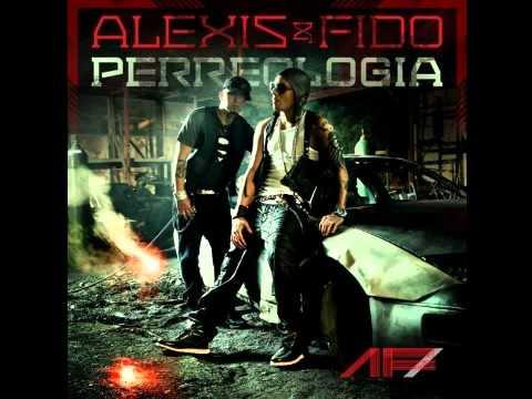 Alexis Y Fido - Donde Estes Llegare (Perreologia) Reggaeton 2011 Letra