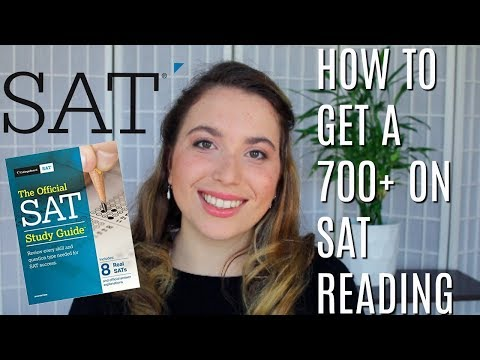 SAT READING: How to Get a 700+   SAT Tips & Advice
