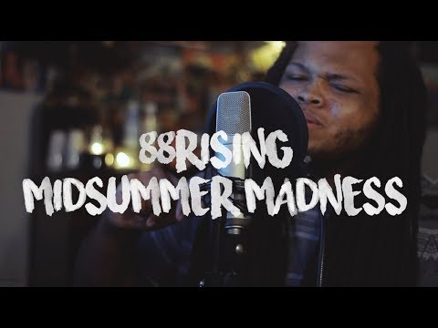 Midsummer Madness ~ 88RISING (Kid Travis Cover)