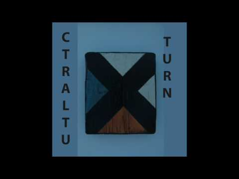 ctraltu – Turn (Full Album)