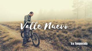 La Cordillera a tus pies, [ Valle Nuevo Cap 1 Temp 1 ]