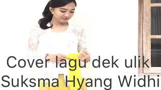 Cover Lagu Suksma Hyang Widhi