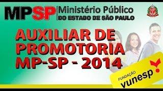 Concurso Auxiliar de Promotoria 2014 - Ministério Público de São Paulo (MPSP)