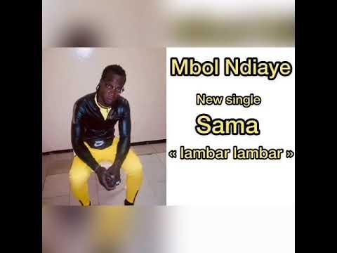 Sama Lambar Lambar  by Mbol Ndiaye feat Waly