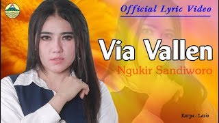 Video Ngukir Sandiworo - Via Vallen (OM. Sera)  |  Lyric   #music MP3, 3GP, MP4, WEBM, AVI, FLV November 2018