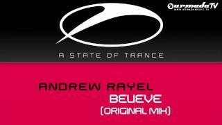 Andrew Rayel - Believe (Original Mix)