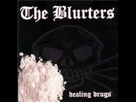 BLURTERS - Dealin' Drugs