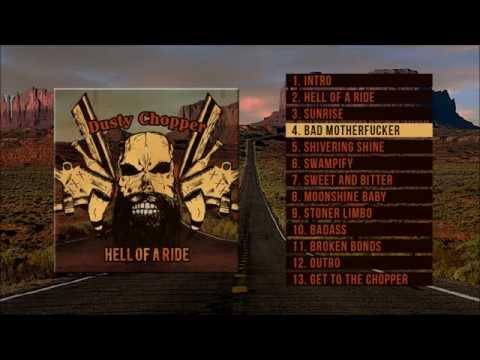 Dusty Chopper - Hell of a ride ( Full album)