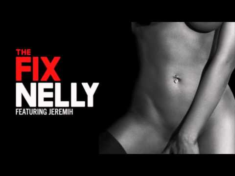 Nelly - The Fix ft. Jeremih [1 hour]