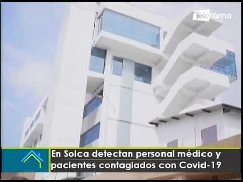 En Solca detectan personal médico y pacientes contagiados por covid-19