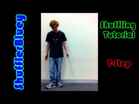 T Step - Shuffling Tutorial for the T-Step Cheers guys!