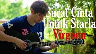 Surat Cinta Untuk Starla - Virgoun - Fingerstyle Guitar Cover