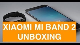 Video: Unboxing Xiaomi Mi Band 2 e primo collegamento ...