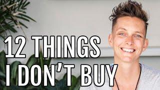Video Minimalism: 12 Things I Stopped Buying MP3, 3GP, MP4, WEBM, AVI, FLV Juli 2019
