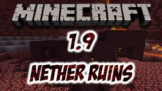 Minecraft 1.9 - Nether Ruins&Terrain (HD)