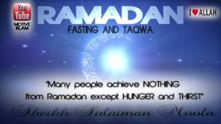 ramadan 2013 Ramadan 2013 Ll What Is The Purpose?ᴴᴰ Ll (Motivational!) Sheikh Sulaiman Moola
