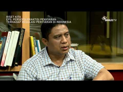 RISET KITA – Persepsi Praktisi Penyiaran terhadap Regulasi Penyiaran di Indonesia