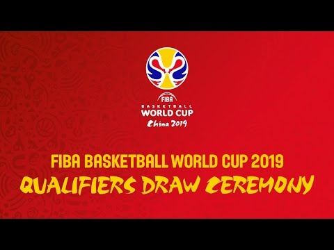 FIBA Basketball World Cup 2019 - Qualifiers Draw - Live Stream