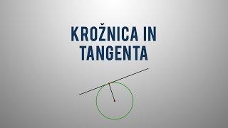Krožnica in tangenta (tangentni pogoj)