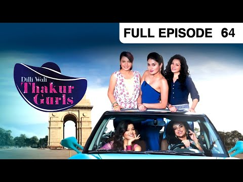 Dilli Wali Thakur Gurls - Episode 64 June 25, 2015