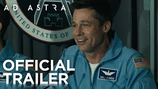 Ad Astra | Official Trailer [HD] | 20th Century FOX
