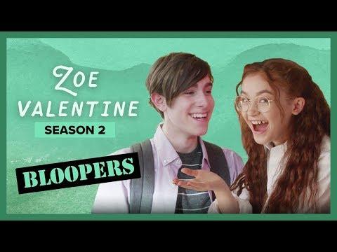 ZOE VALENTINE   Season 2   Bloopers