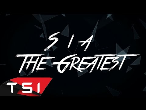 Video Sia - The Greatest ( Lyrics ) download in MP3, 3GP, MP4, WEBM, AVI, FLV February 2017