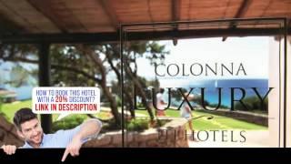 Santa Teresa Gallura Italy  city photos : Colonna Grand Hotel Capo Testa - Santa Teresa Gallura, Italia - Review HD