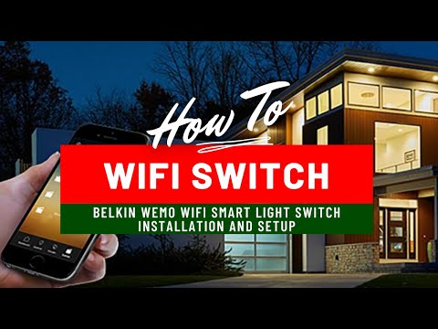 Belkin WeMo Light Switch Installation