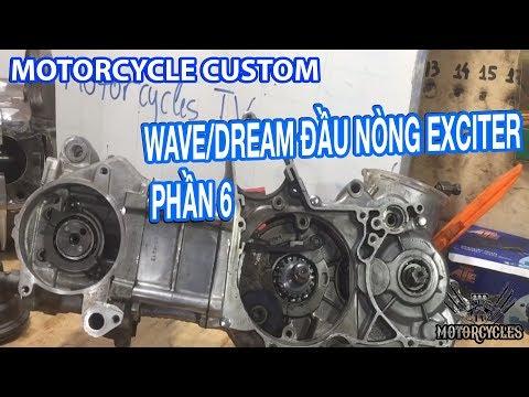 Video 98: dạy sửa xe phần 6 độ đầu lòng Exciter cho Dream Wave - Thời lượng: 23 phút.