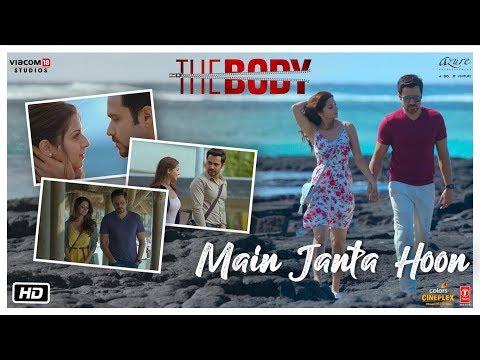 Main Janta Hoon - The Body | Rishi K, Emraan H, Vedhika, Sobhita | Jubin N, Shamir T, Sameer A