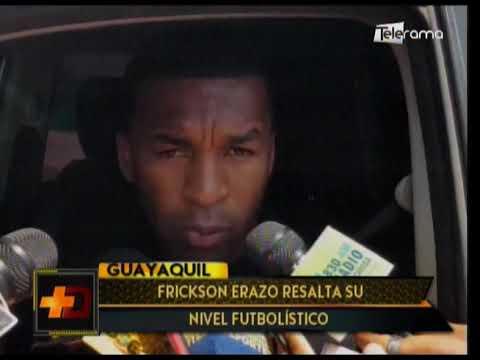 Frickson Erazo resalta su nivel futbolístico