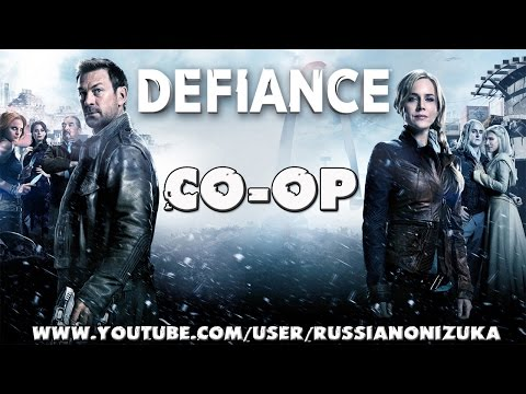 Defiance (Вызов) Co-op RussianONIZUKA & MASUNN