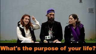 What is the purpose of your Life? | Street questions | The Labtv Ireland